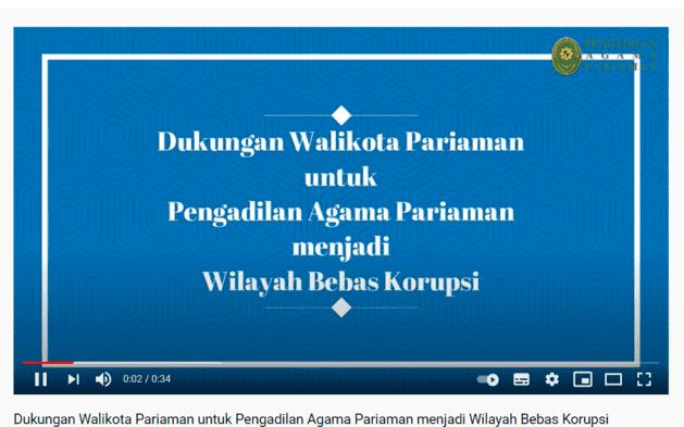 Video Dukungan Walikota Pariaman untuk Pengadilan Agama Pariaman menjadi Wilayah Bebas Korupsi